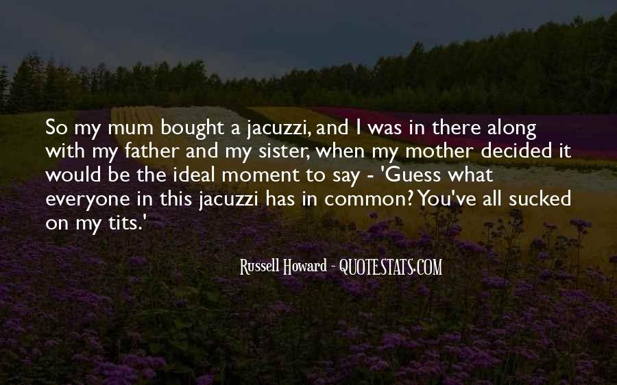 Russell Howard Quotes #472213