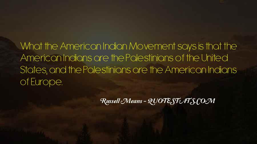 Russell Means Quotes #1251929