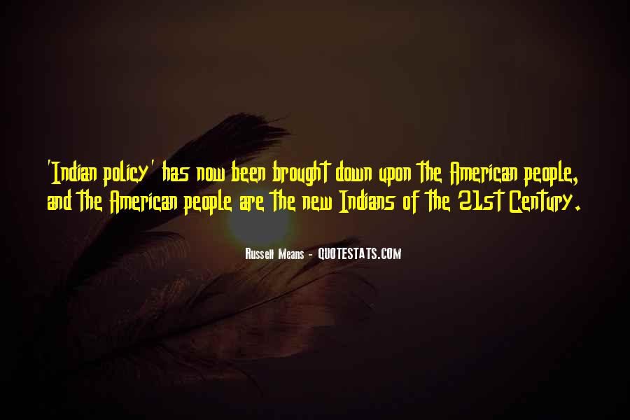 Russell Means Quotes #1276039