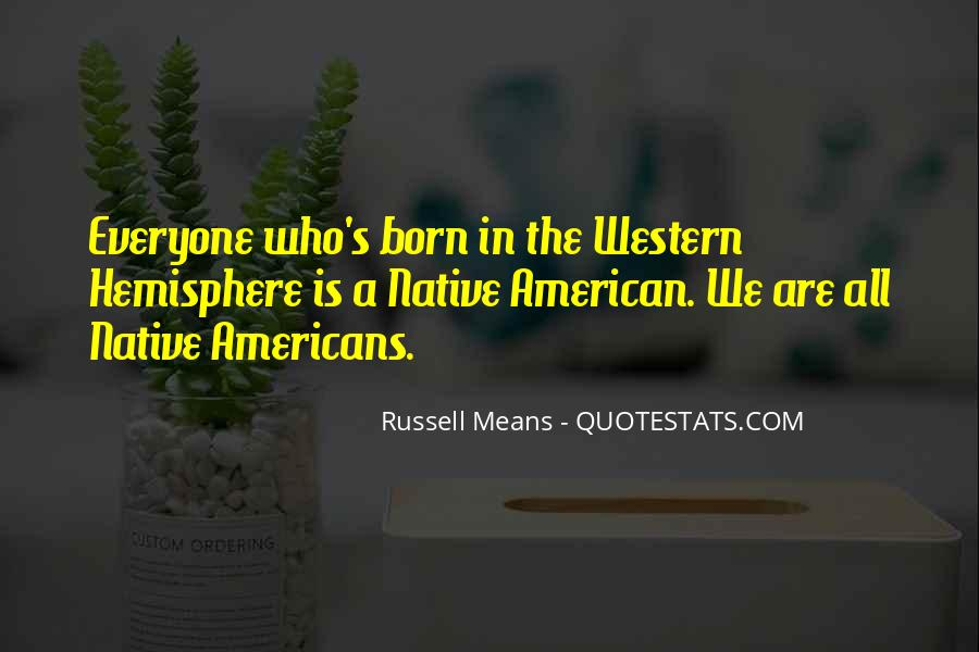 Russell Means Quotes #42921