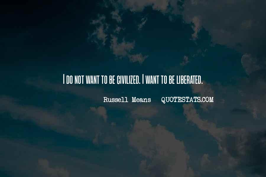 Russell Means Quotes #910074