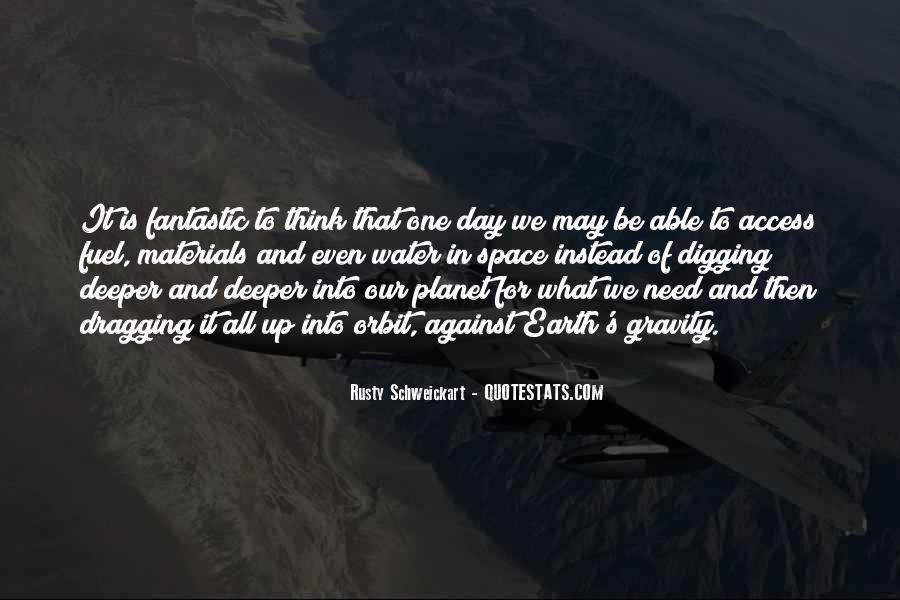 Rusty Schweickart Quotes #1022140