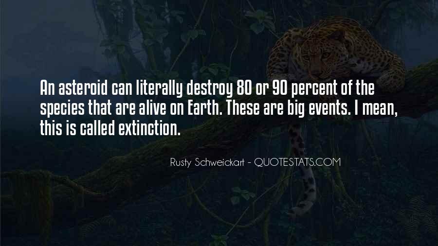 Rusty Schweickart Quotes #1218464