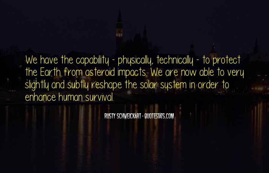 Rusty Schweickart Quotes #1276713