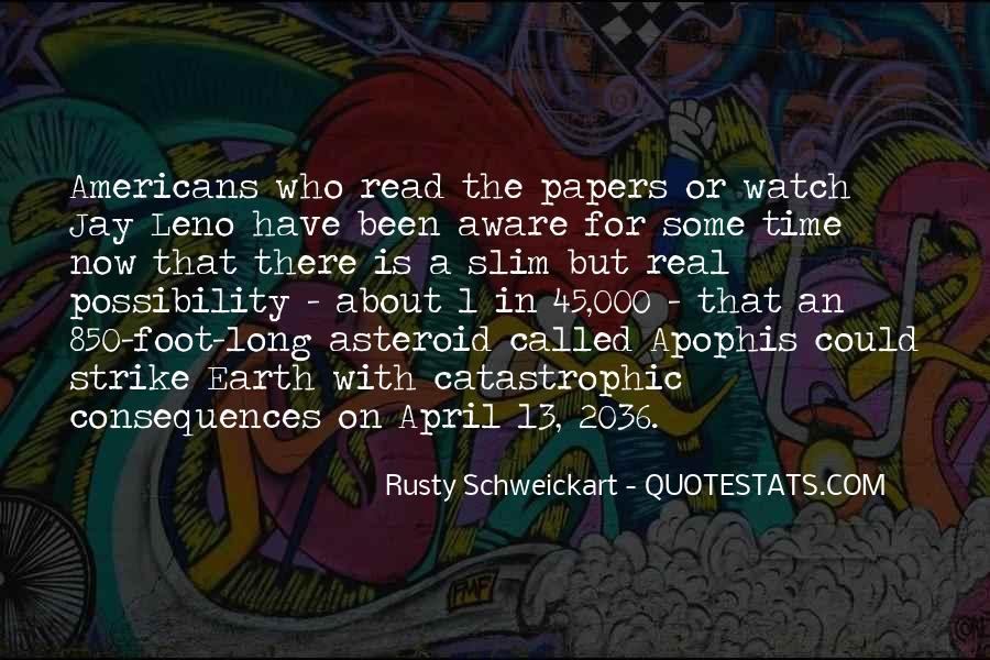 Rusty Schweickart Quotes #1342220