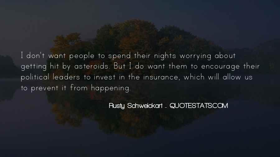Rusty Schweickart Quotes #1450426