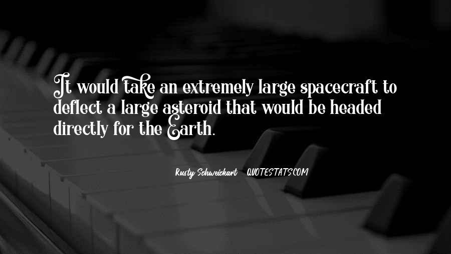 Rusty Schweickart Quotes #1474112