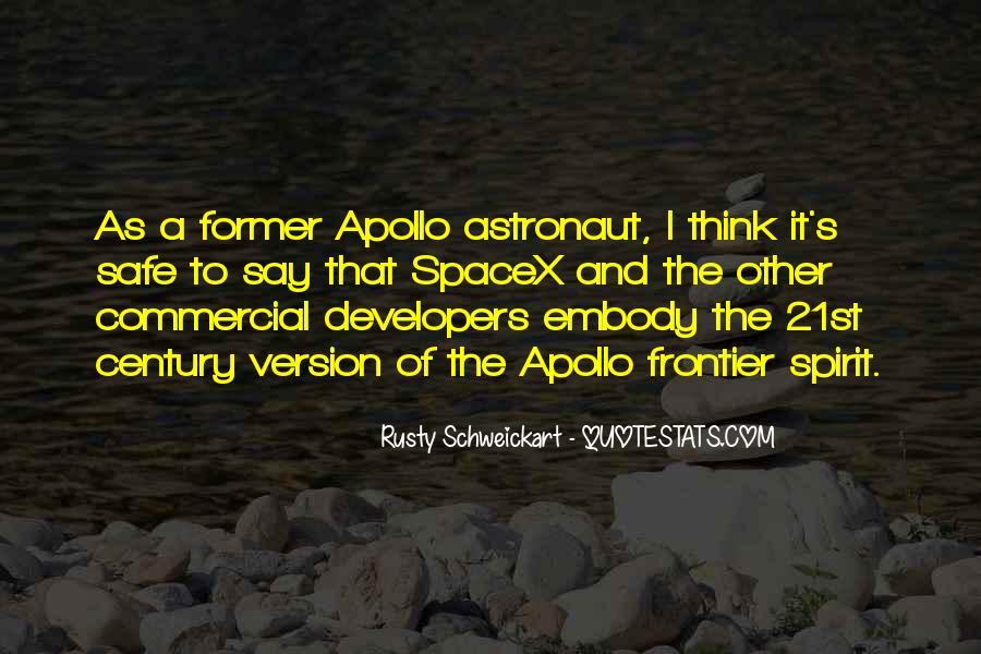 Rusty Schweickart Quotes #1744003