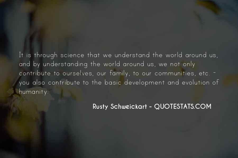 Rusty Schweickart Quotes #1760334