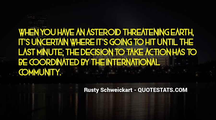Rusty Schweickart Quotes #643405