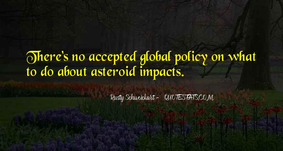Rusty Schweickart Quotes #979209
