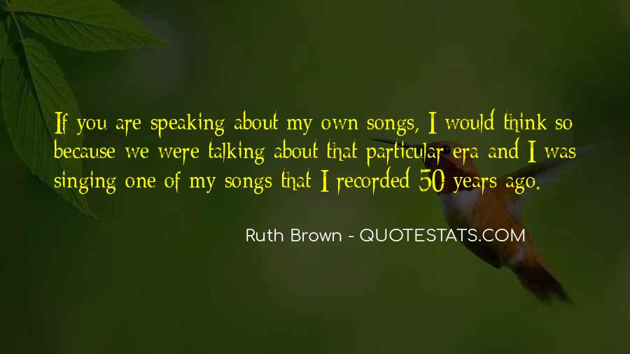 Ruth Brown Quotes #1313675