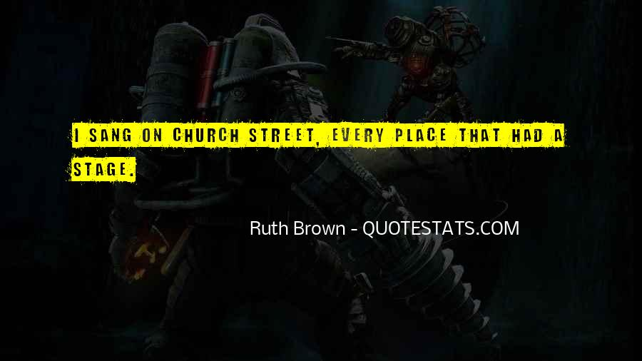 Ruth Brown Quotes #18727