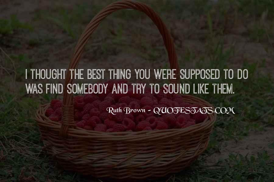Ruth Brown Quotes #380892