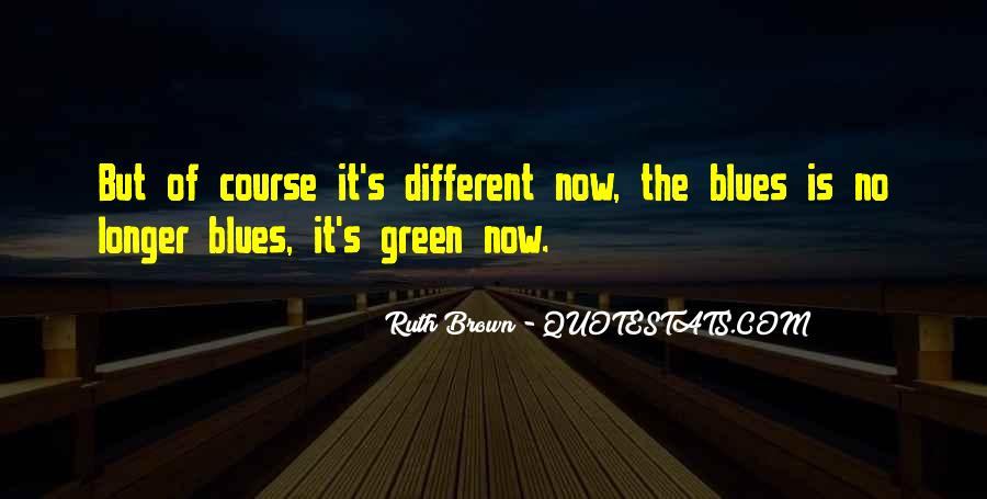Ruth Brown Quotes #756055