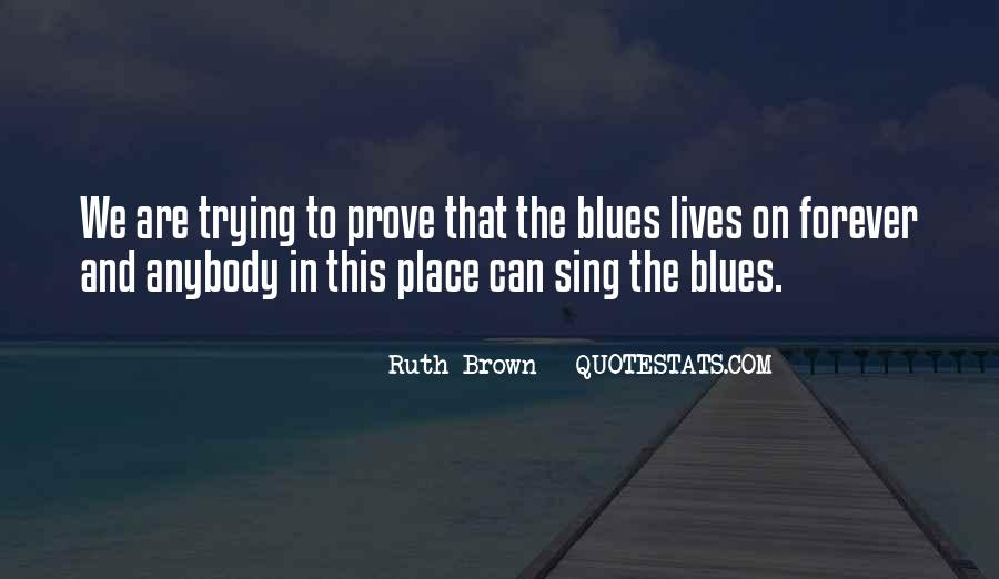 Ruth Brown Quotes #968266