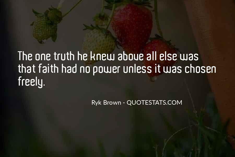 Ryk Brown Quotes #1418735