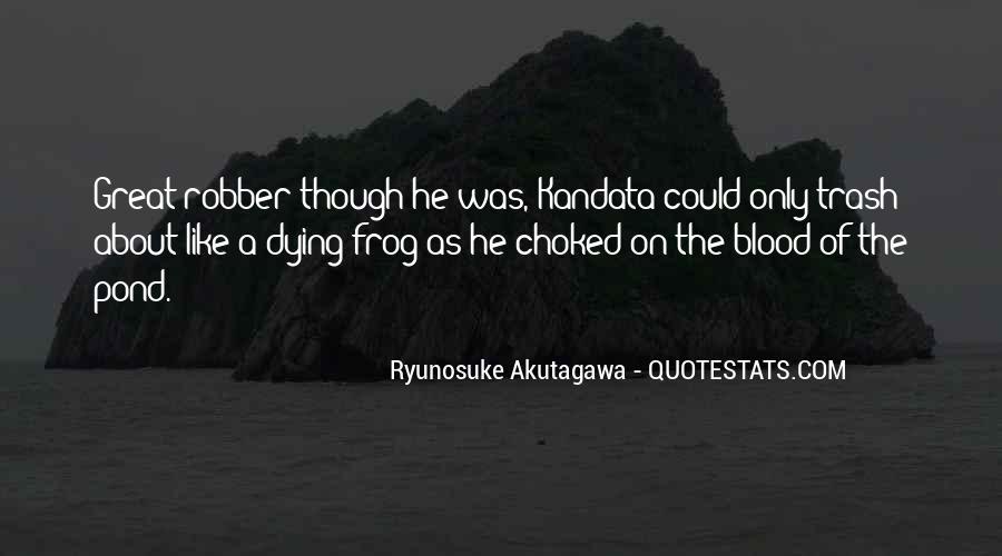 Ryunosuke Akutagawa Quotes #1677181