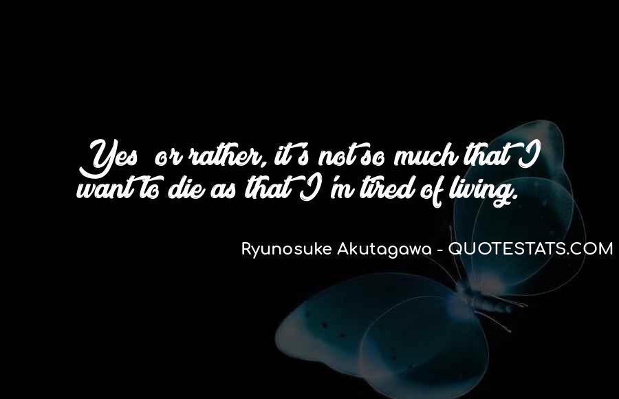 Ryunosuke Akutagawa Quotes #218151