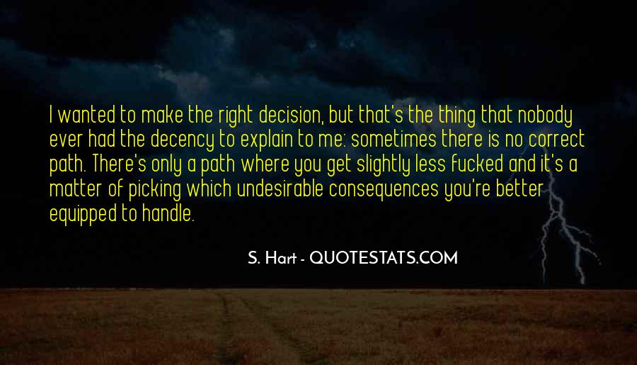 S. Hart Quotes #695713