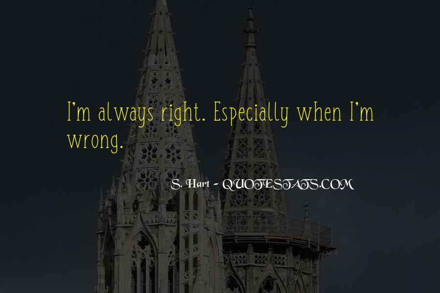 S. Hart Quotes #835535