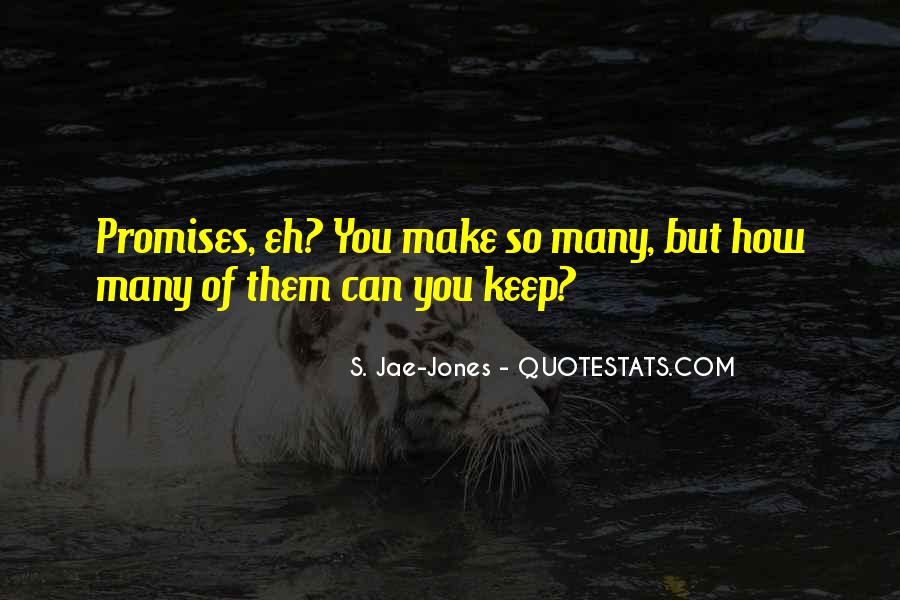 S. Jae-Jones Quotes #261515