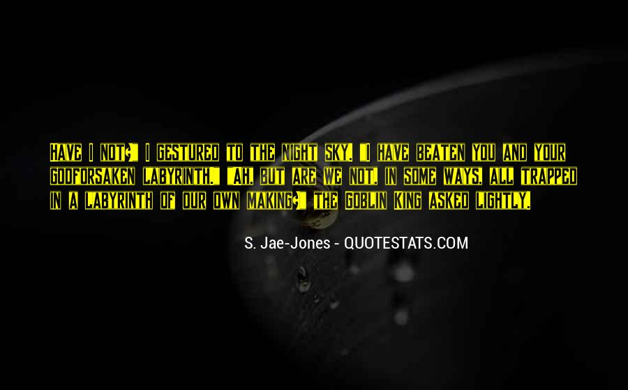 S. Jae-Jones Quotes #723331