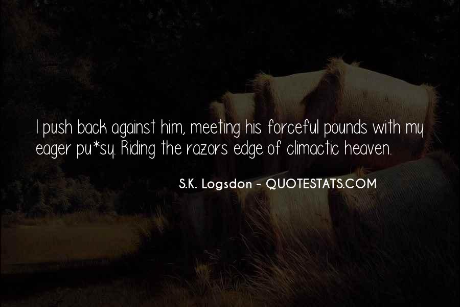 S.K. Logsdon Quotes #1844469