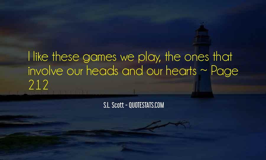 S.L. Scott Quotes #1198535