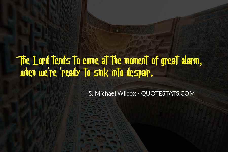 S. Michael Wilcox Quotes #1686050