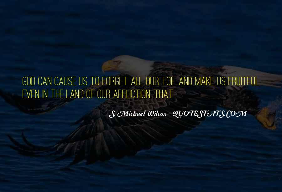 S. Michael Wilcox Quotes #729902