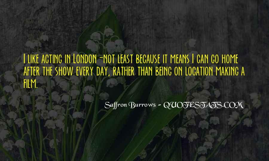Saffron Burrows Quotes #1217186