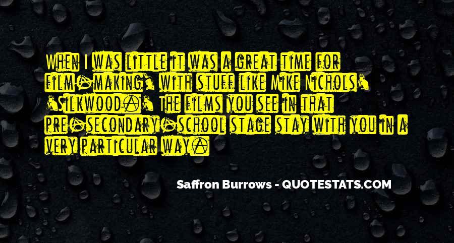 Saffron Burrows Quotes #1273312
