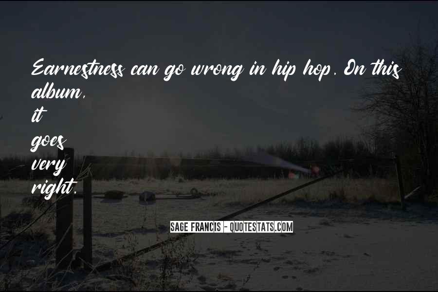 Sage Francis Quotes #812594