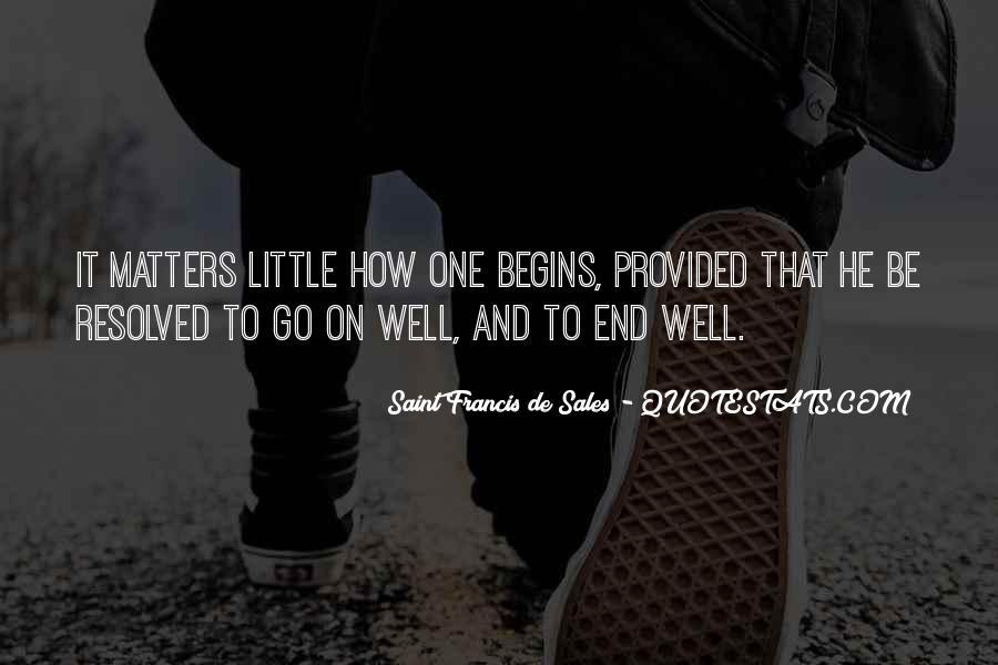 Saint Francis De Sales Quotes #1060141