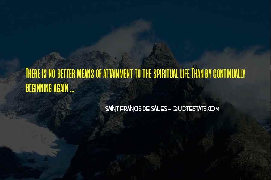 Saint Francis De Sales Quotes #1136460