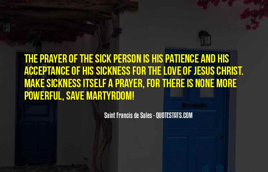 Saint Francis De Sales Quotes #1236082