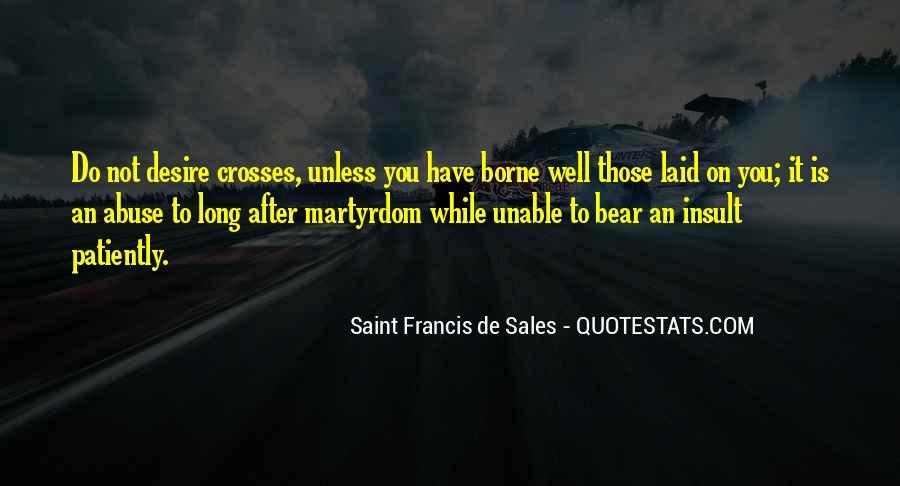 Saint Francis De Sales Quotes #1243582
