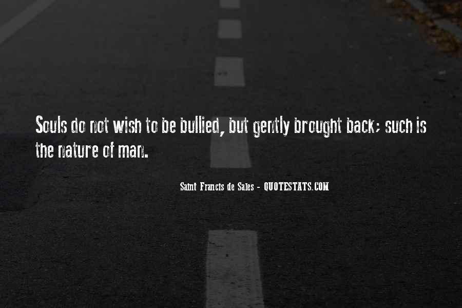 Saint Francis De Sales Quotes #1288615