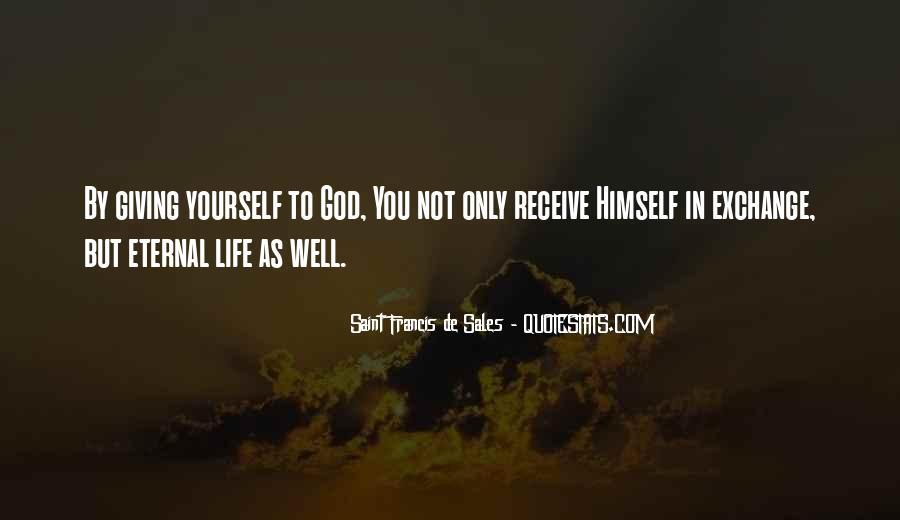 Saint Francis De Sales Quotes #1322553
