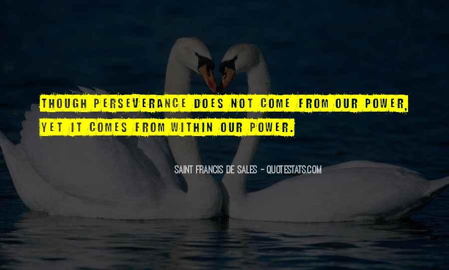 Saint Francis De Sales Quotes #1425694