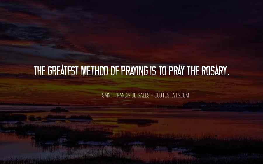 Saint Francis De Sales Quotes #1561183