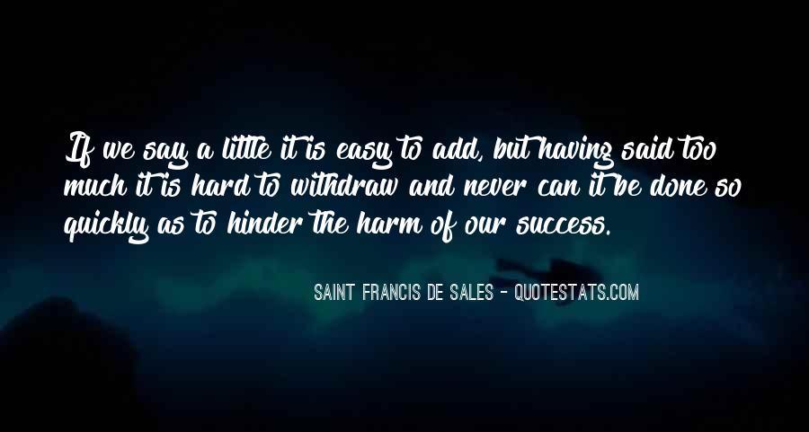 Saint Francis De Sales Quotes #1616363