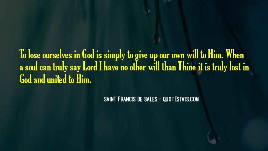 Saint Francis De Sales Quotes #1621086