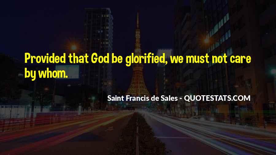 Saint Francis De Sales Quotes #209682