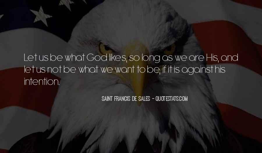 Saint Francis De Sales Quotes #324421