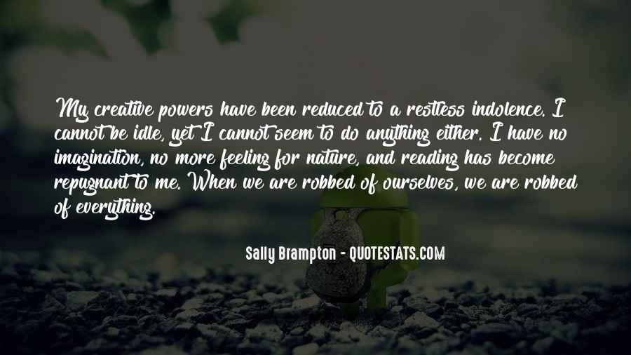 Sally Brampton Quotes #1373537