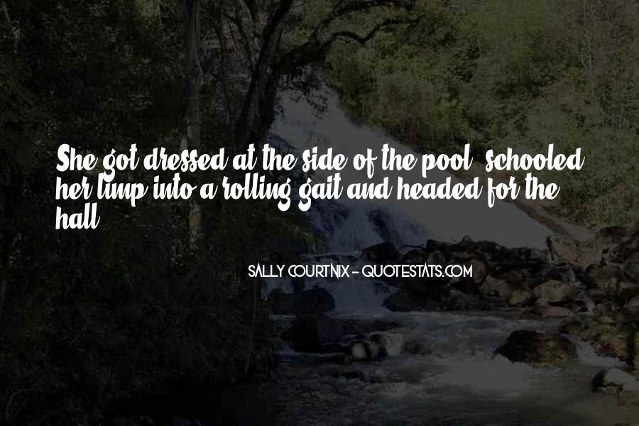 Sally Courtnix Quotes #1682249