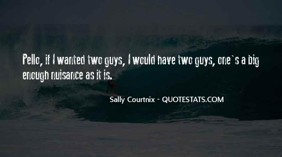 Sally Courtnix Quotes #753501