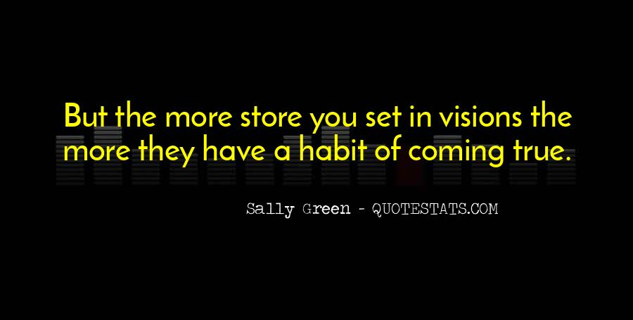 Sally Green Quotes #1295898